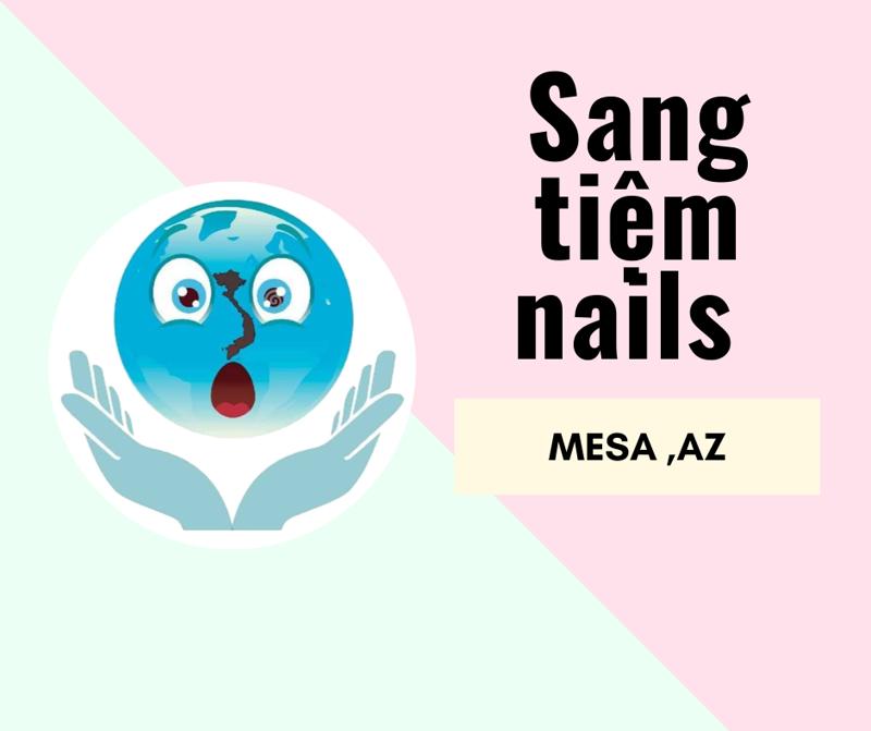 Ảnh của SANG TIỆM NAILS in Mesa , AZ. Income/month: $180,000 - $200,000