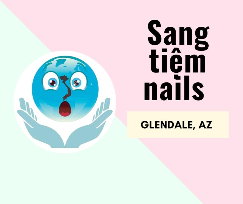 Ảnh của SANG TIỆM NAILS in Glendale , AZ . Income/month: $24,000-$28,000