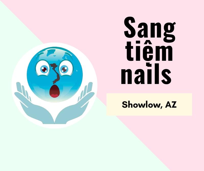 Ảnh của SANG TIỆM NAILS in Showlow, AZ . Income/month: $50,000