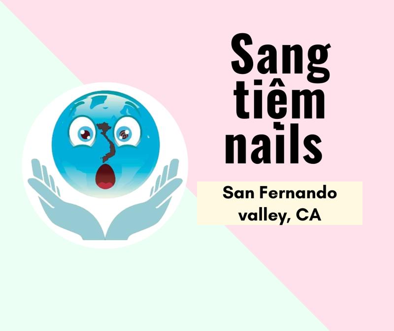 Ảnh của SANG TIỆM NAILS in San Fernando valley, CA .