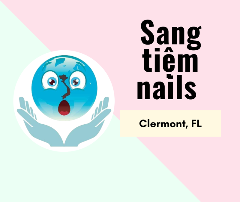 Picture of SANG TIỆM NAILS in Clermont, FL. Rent + Cam fee: $2,000