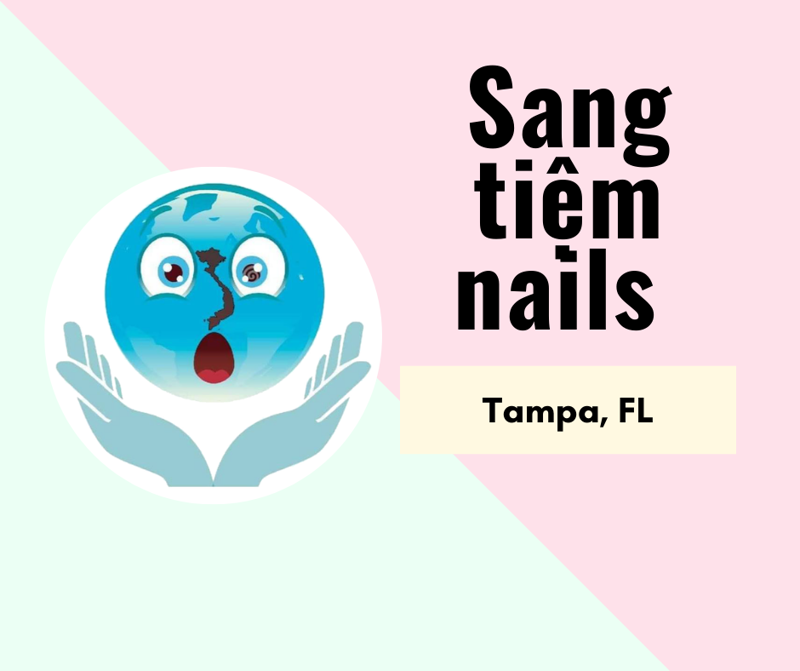 Ảnh của SANG TIỆM NAILS  in Tampa, FL (Income/month): $28,000