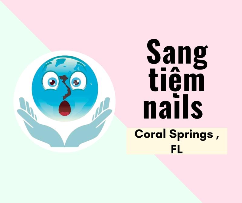 Ảnh của SANG TIỆM NAILS  in Coral Springs, FL. Rộng 2,500 sqft