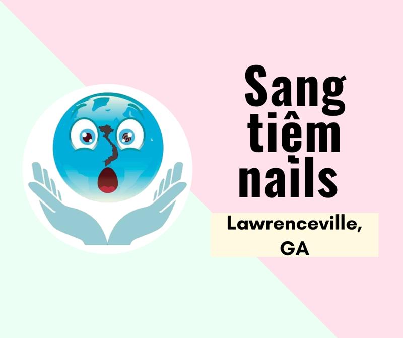 Ảnh của SANG TIỆM NAILS  in Lawrenceville, GA