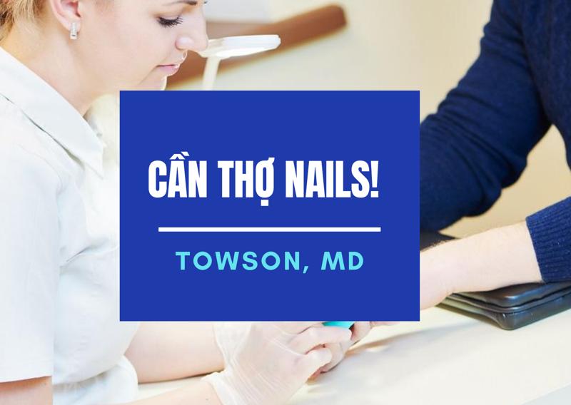 Picture of Cần Thợ Nails in Towson, MD. (BAO LƯƠNG / ĂN CHIA)