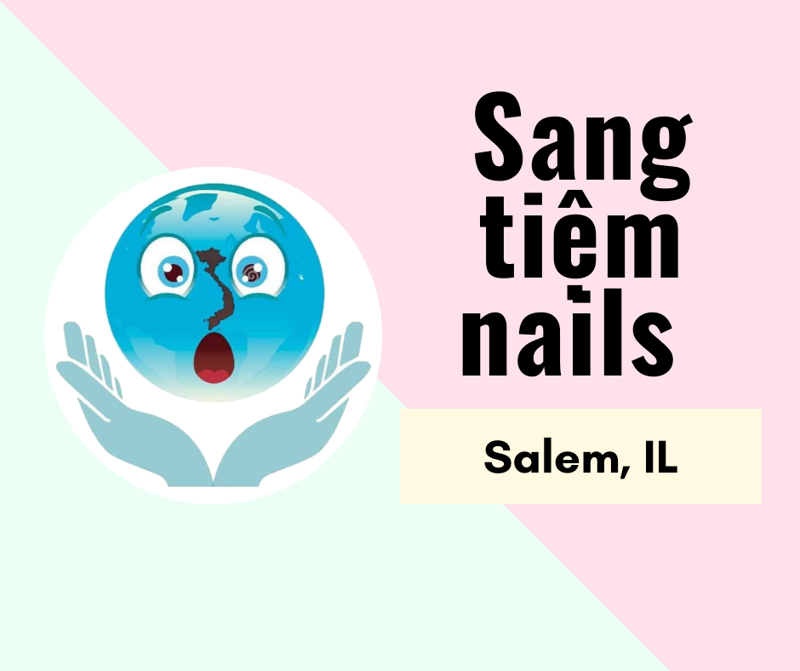 Picture of SANG TIỆM NAILS  in Salem, IL (Income/tháng: $25,000)