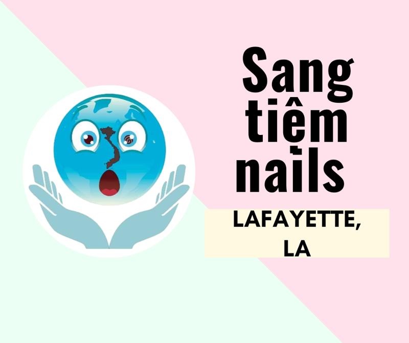 Ảnh của SANG TIỆM NAILS SUPERIOR NAILS in LAFAYETTE, LA (Rộng 1,500 Sqft.)