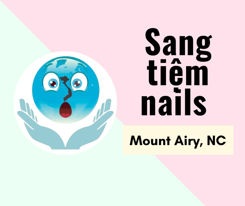 Picture of SANG TIỆM NAILS  in Mount Airy, NC