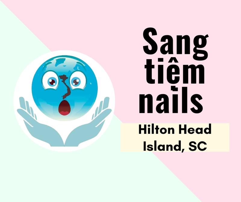 Ảnh của SANG TIỆM NAILS  in Hilton Head Island, SC