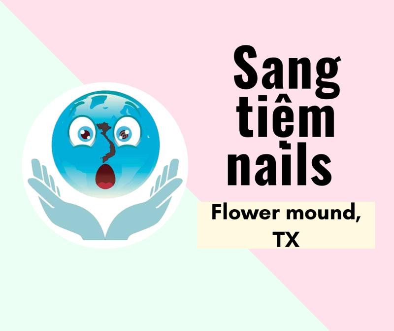 Ảnh của SANG TIỆM NAILS  in Flower mound, TX