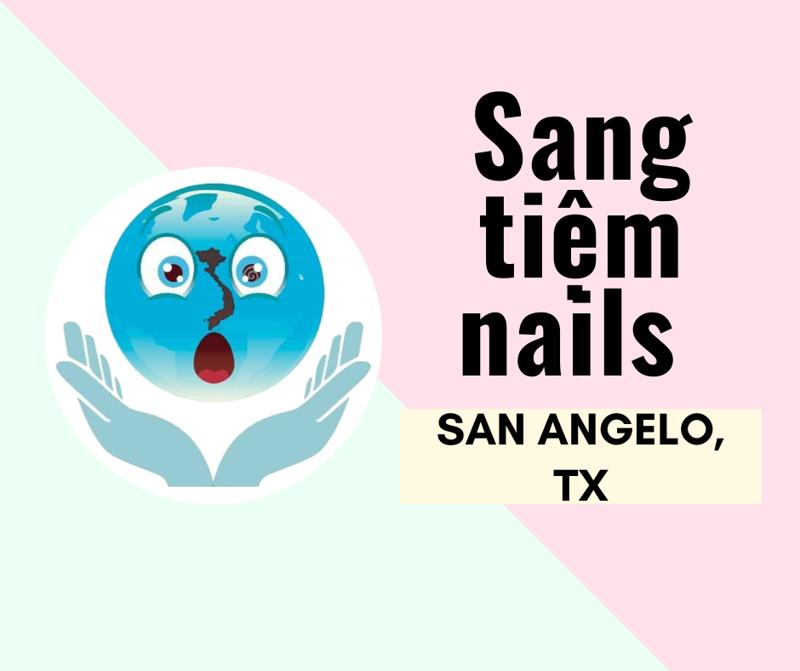 Ảnh của SANG TIỆM NAILS  in SAN ANGELO, TX