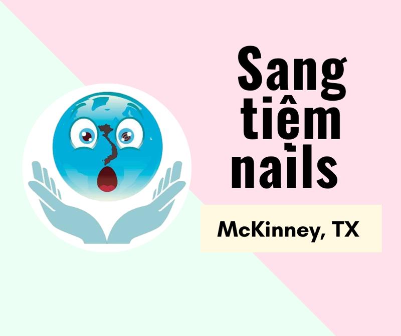 Ảnh của SANG TIỆM NAILS  in McKinney, TX