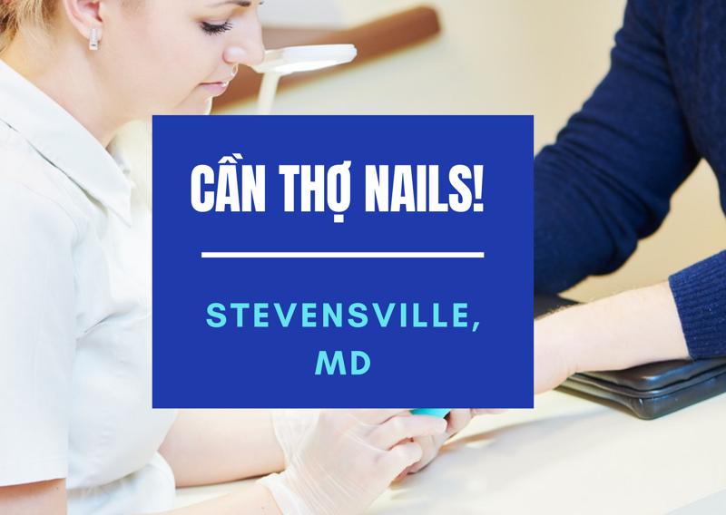 Picture of Cần Thợ Nails tại Nails & Hair 50 in Stevensville, MD
