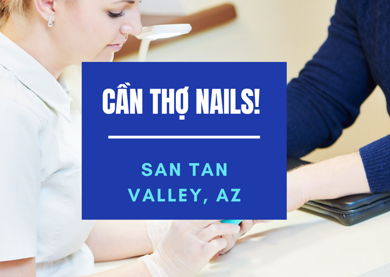 Picture of Cần Thợ Nails tại STV NAILS & SPA in San Tan Valley, AZ