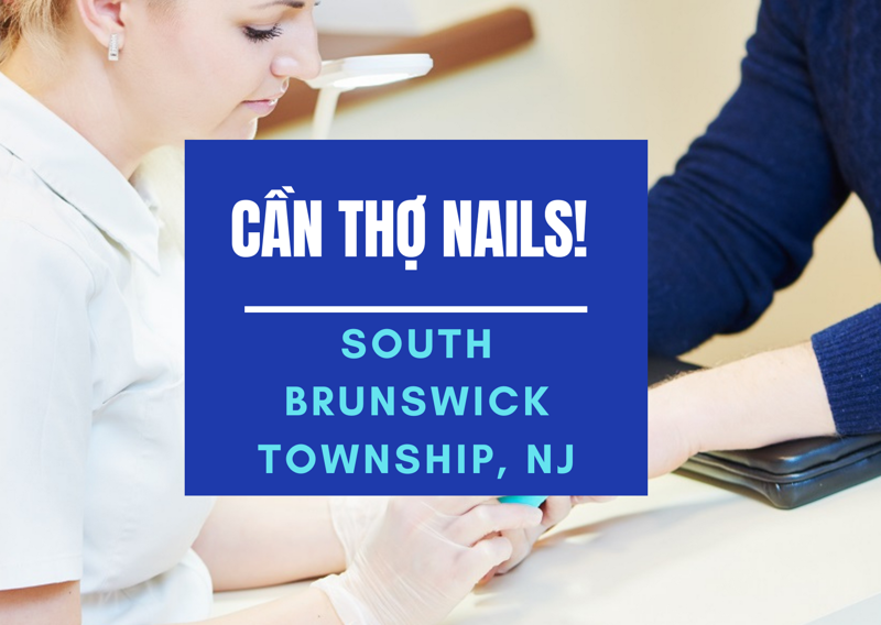 Picture of Cần Thợ Nails in South Brunswick Township, NJ