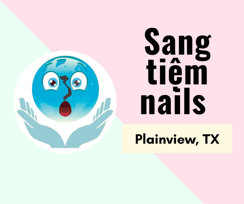 Picture of SANG TIỆM NAILS  in Plainview, TX (income $18,000)