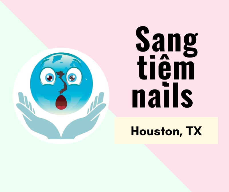Picture of SANG TIỆM NAILS  in Houston, TX (Income/tháng:$35,000)