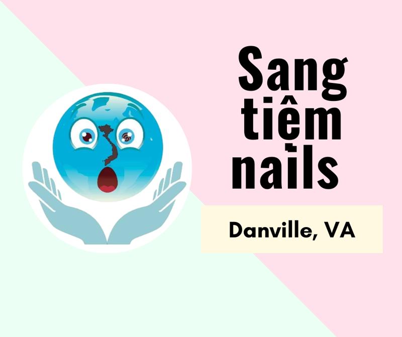 Ảnh của SANG TIỆM NAILS  in Danville, VA