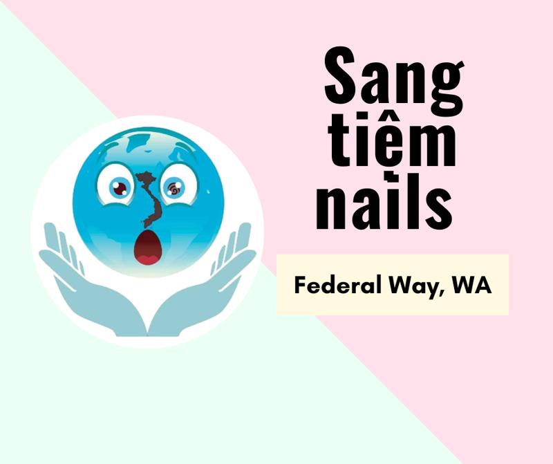 Ảnh của SANG TIỆM NAILS  in Federal Way, WA