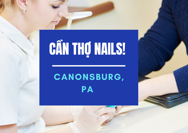 Picture of Cần Thợ Nails tại Nail Studio in Canonsburg, PA