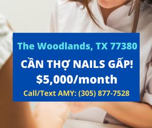 Picture of CẦN THỢ NAILS Ở THE WOODLANDS, TX 77380. BAO LƯƠNG $800-$1,000/TUẦN