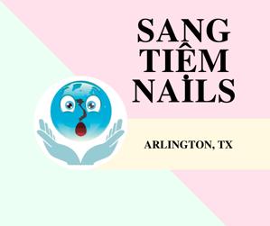 Ảnh của SANG TIỆM NAILS IN ARLINGTON, TX