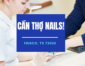 Picture of CẦN THỢ NAILS - VIỆC LÀM NAILS IN FRISCO, TX 75035