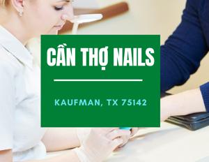 Ảnh của CẦN THỢ NAILS - VIỆC LÀM NAILS IN KAUFMAN, TX 75142