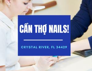Picture of CẦN THỢ NAILS - VIỆC LÀM NAILS IN CRYSTAL  RIVER, FL 34429